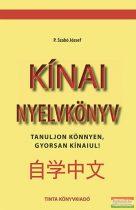 Kínai nyelvkönyv - Tanuljon könnyen, gyorsan kínaiul!