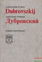 Alekszandr Szergejevics Puskin - Dubrovszkij