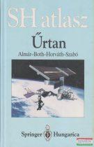 Almár Iván, Both Előd, Horváth András, Szabó Attila - Űrtan - SH atlasz