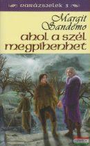 Margit Sandemo - Ahol a szél megpihenhet