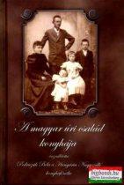 A magyar úri család konyhája