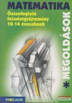 Összefoglaló feladatgyűjtemény 10-14 éveseknek - Matematika megoldások I.