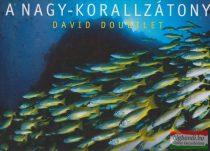 David Doubilet - A nagy-korallzátony