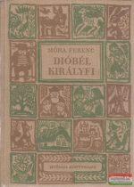 Móra Ferenc - Dióbél királyfi