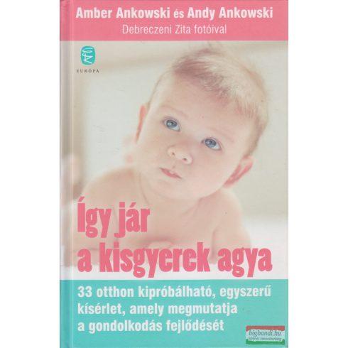 Amber Ankowski Andy Ankowski - Így jár a kisgyerek agya