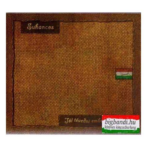 Suhancos - Jól tévedni emberi dolog CD