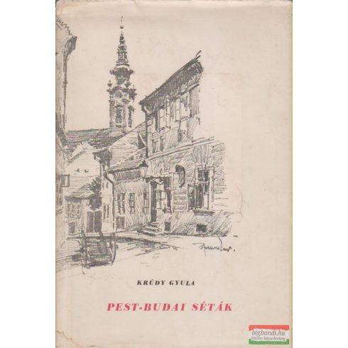 Krúdy Gyula - Pest-budai séták