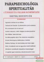Dr. Liptay András szerk. - Parapszichológia - Spiritualitás X. évfolyam 2007/3. szám