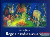 Arany János - Rege a csodaszarvasról