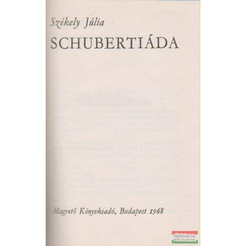 Székely Júlia - Schubertiáda