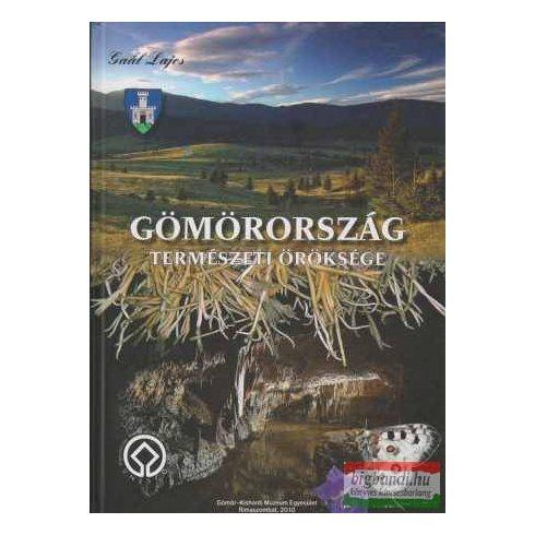 Gömörország természeti öröksége