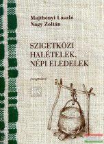 Majthényi László, Nagy Zoltán - Szigetközi halételek, népi eledelek - Receptekkel