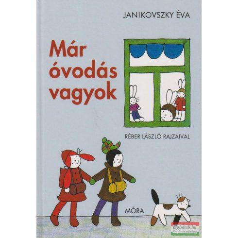 Janikovszky Éva - Már óvodás vagyok