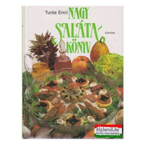 Turós Emil - Nagy salátakönyv