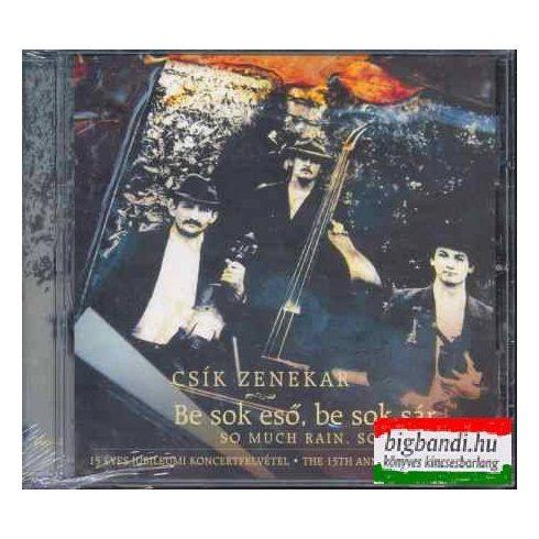 Csík zenekar - Be sok eső, be sok sár CD