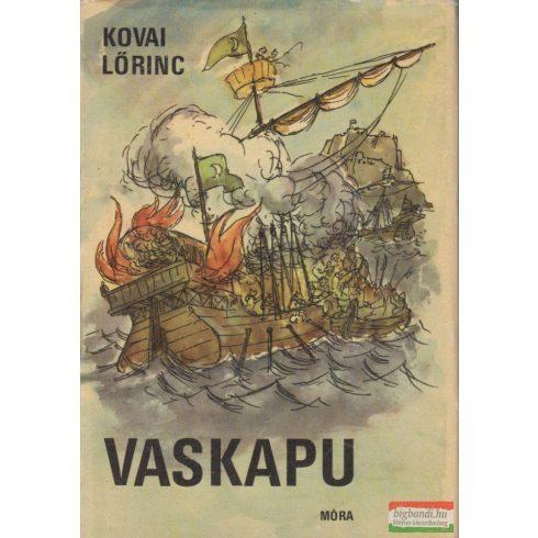 Kovai Lőrinc - Vaskapu