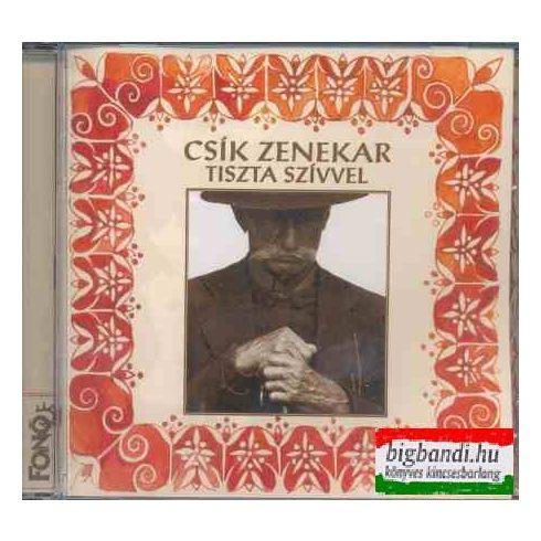Csík zenekar - Tiszta szívvel CD