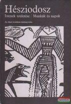 Hésziodosz - Istenek születése / Munkák és napok