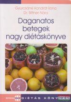 Gyurcsáné Kondrát Ilona, Dr. Bittner Nóra - Daganatos betegek nagy diétáskönyve