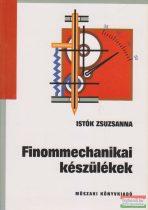 Istók Zsuzsanna - Finommechanikai készülékek