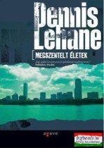 Dennis Lehane - Megszentelt életek
