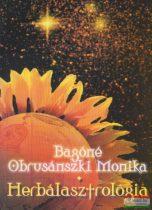 Bagóné Obrusánszki Monika - Herbálasztrológia