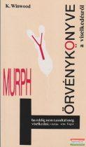 Murphy törvénykönyve a viselkedésől