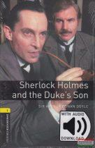 Sir Arthur Conan Doyle - Sherlock Holmes and the Duke's Son - letölthető hanganyaggal