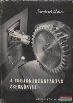 A fogaskerékgyártás zsebkönyve