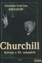 Christian Graf von Krockow - Churchill - Korrajz a 20. századról