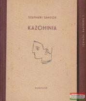 Szatmári Sándor - Kazohinia I-II.