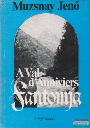 A Val d'Anniviers fantomja
