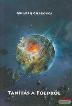 Grigorij Grabovoj - Tanítás a Földről