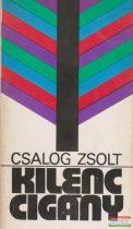 Csalog Zsolt - Kilenc cigány