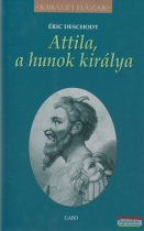 Attila, a hunok királya