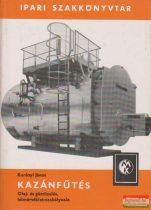 Kazánfűtés - Olaj- és gáztüzelés, hőmérséklet szabályozás
