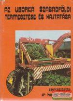 Az uborka szabadföldi termesztése és hajtatása