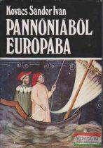 Pannóniából Európába