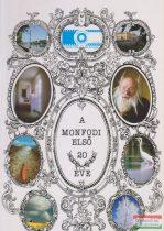 Magony László szerk. - A Monfodi első 20 éve