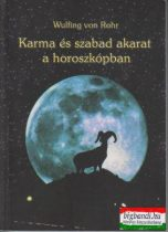 Wulfing von Rohr - Karma és szabad akarat a horoszkópban