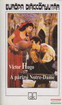 Victor Hugo - A párizsi Notre-Dame 1482