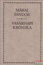 Márai Sándor - Vasárnapi krónika
