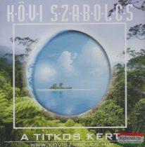 Kövi Szabolcs: A titkos kert CD