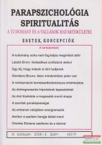 Dr. Liptay András szerk. - Parapszichológia - Spiritualitás XI. évfolyam 2008/3. szám
