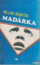 William Wharton - Madárka