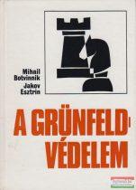 Mihail Botvinnik, Jakov Esztrin - A Grünfeld-védelem