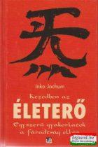 Inka Jochum - Kezedben az életerő