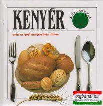 Kenyér - Kézi és gépi kenyérsütés otthon