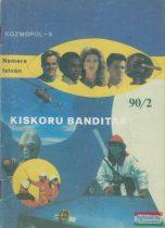 Kozmopol-9 1990/2. - Kiskorú banditák