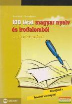 100 tétel magyar nyelv és irodalomból - emelt szint-szóbeli